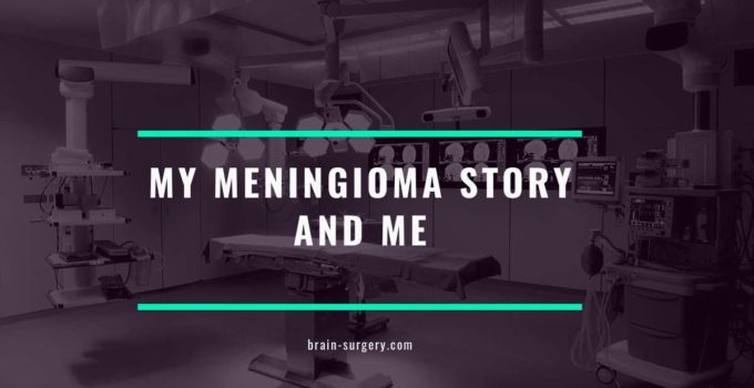 My Meningioma Story And Me
